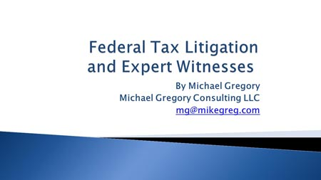 Federal Tax Litigation and Expert Witnesses
