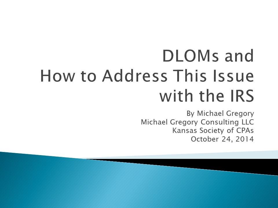 Discount for Lack of Marketability (DLOM) & How to Address This Issue with the IRS