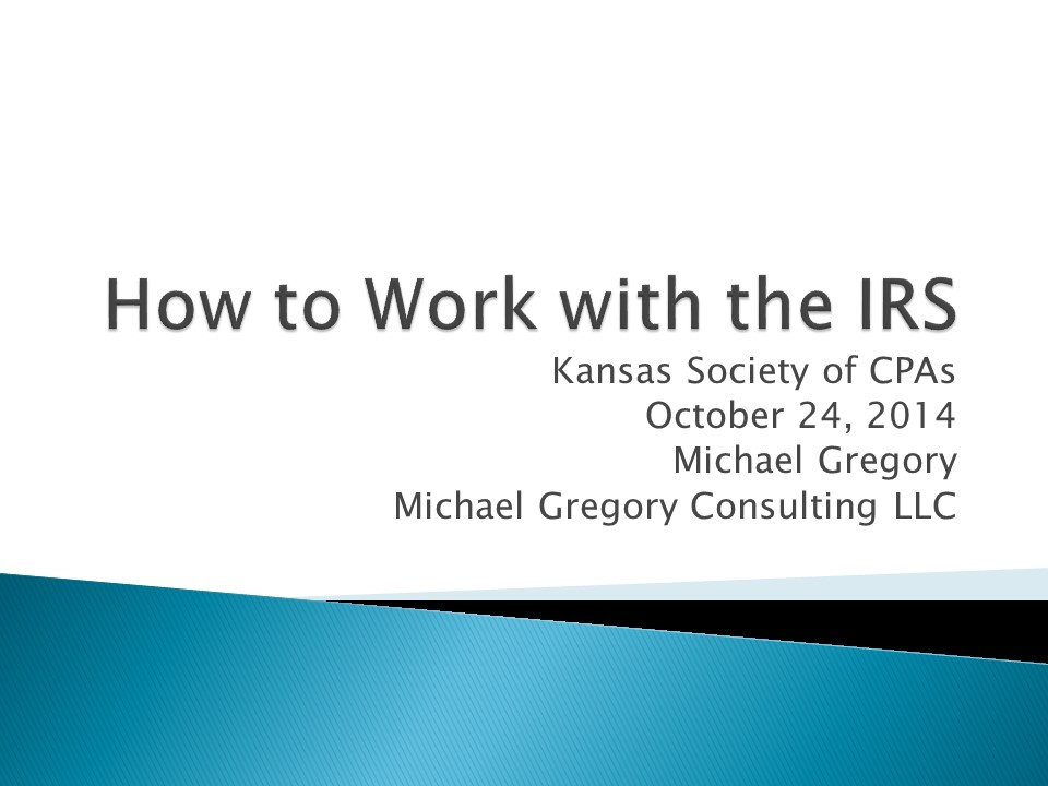How to Work with the IRS